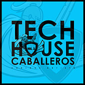 Tech House Caballeros, Vol. 3 - EP by Various Artists