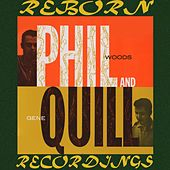 Phil And Quill (HD Remastered) by Phil Woods