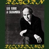 Récital Léo Ferré à l'Alhambra (HD Remastered) de Leo Ferre