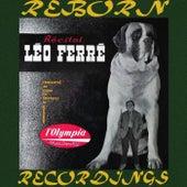 Récital Léo Ferré à l'Olympia (HD Remastered) de Leo Ferre