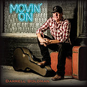Movin' On de Darrell Goldman