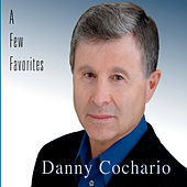 A Few Favorites de Danny Cochario
