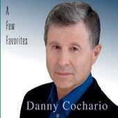 A Few Favorites by Danny Cochario