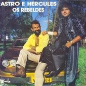 Os Rebeldes de Astro e Hércules