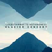 Live at Stairway to Nothingness Glacier Concert (DJ Mix) von Nhoah