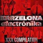 Barzelona Electronika XXX Compilation - EP de Various Artists