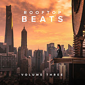 Rooftop Beats, Vol. 3 - EP von Various Artists