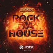 Rock Da House by Zatox