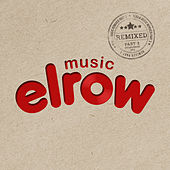 Elrow Music Remixed, Pt.3 - Single by Various Artists