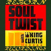 Soul Twist With King Curtis - Feel The Harlem Beat Series (HD Remastered) de King Curtis