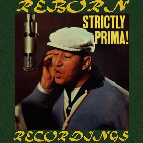 Strictly Prima (HD Remastered) von Louis Prima