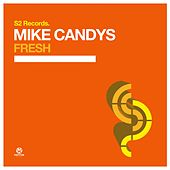 Fesh von Mike Candys