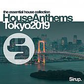 Sirup House Anthems Tokyo 2019 von Various Artists