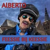 Feessie Bij Keessie by alberto