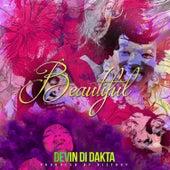 Beautiful de Devin Di Dakta