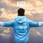 Laisser couler - Single de Ridsa