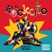 Rockcitis Aguda de Tu Rockcito