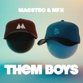 Them Boys by Marius Effekt