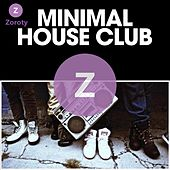 Minimal House Club by Various Artists