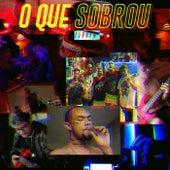 O Que Sobrou (150Bpm) by Mazili