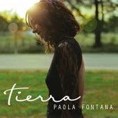 Tierra by Paola Fontana