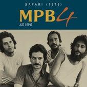 MPB4 No Safari (Ao Vivo) de Mpb-4