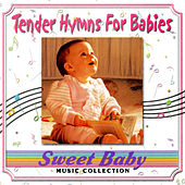 Sweet Baby Music: Tender Hymns For Babies de Sweet Baby