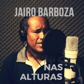 Nas Alturas von Jairo Barboza