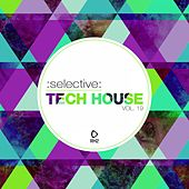 Selective: Tech House, Vol. 19 by Various Artists
