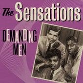 The Sensations: Demanding Men by The Sensations