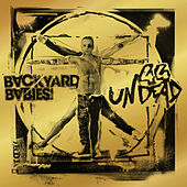 44 Undead by Backyard Babies