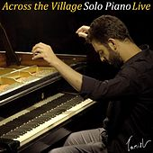 Across the Village (Live) by Tamir Leibovich