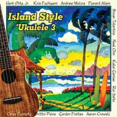 Island Style Ukulele 3 by Various Artists