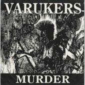 Murder de Varukers