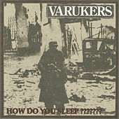 How Do You Sleep??????? de Varukers