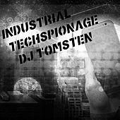 Industrial Techspionage by Dj tomsten