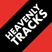 Heavenly Tracks by Various Artists