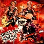 Rock & Roll Graffiti (Live) von Raw Medicine