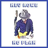 No Plan von Kev Rowe
