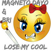 Lose My Cool by Magneto Dayo