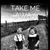 Take Me Away by Noelle