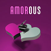 Amorous – Infatuated, Beloved, I Love You Darling, I Think of You Dear von Soothing Sounds