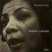 Momento De Amor von Elizeth Cardoso
