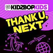 Thank U, Next de KIDZ BOP Kids