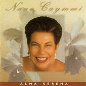 Alma Serena de Nana Caymmi