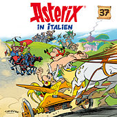 37: Asterix in Italien von Asterix