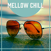Mellow Chill von Chill Out