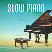 Slow Piano – Best Smooth Jazz, Sensual Piano Music, Relaxing Jazz, Ambient Piano, Best Restaurant Background Music von Peaceful Piano