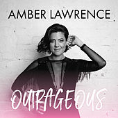 Outrageous by Amber Lawrence