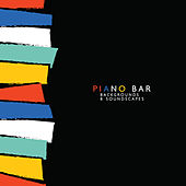 Piano Bar: Backgrounds & Soundscapes, Soft Music to Relax, Sentimental Piano by Piano Jazz Background Music Masters